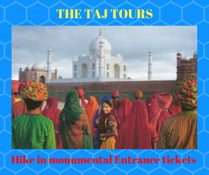 Hike in monumental Entrance tickets