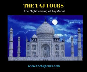 Visit Taj Mahal during full Moon Night March 2020