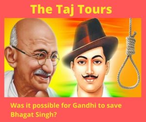 Was it possible for Gandhi to save Bhagat Singh?